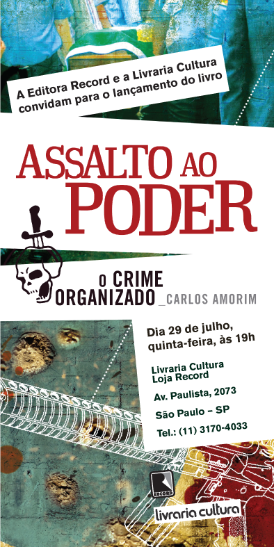 """Lançamento de """"Assalto ao Poder"""" em São Paulo"""